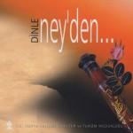 Dinle Ney'den…