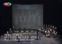 İstanbul Tarihi Türk Müziği Topluluğu – SEMÂ * Sûz-i Dil Mevlevi Âyini